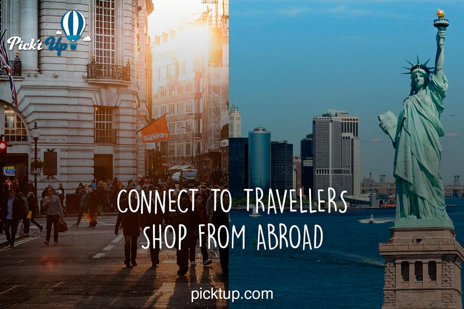 Connect to travellers, Shop from abroad